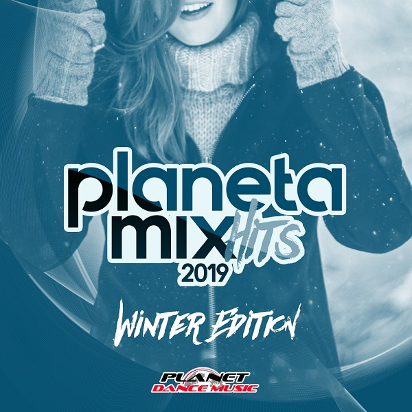VA - Planeta Mix Hits 2019 [Winter Edition] (2018) MP3