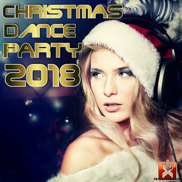 VA - Christmas Dance Party 2018 (2018) MP3
