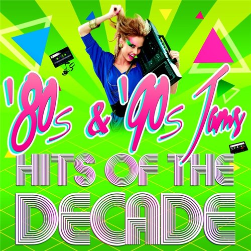 Сборник - '80s and '90s Jams! Hits of the Decade (2016) MP3