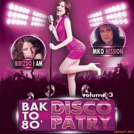 VA - Bak to 80' Disco Party Vol.3 (2016) MP3