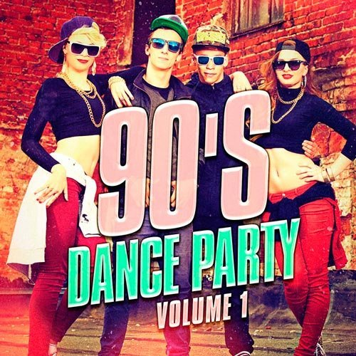 VA - 90's Dance Party, Vol.1 (2016) MP3