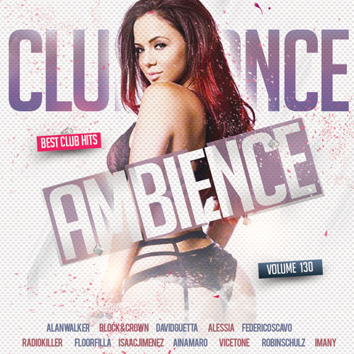 Сборник - Club Dance Ambience Vol.130 (2018) MP3