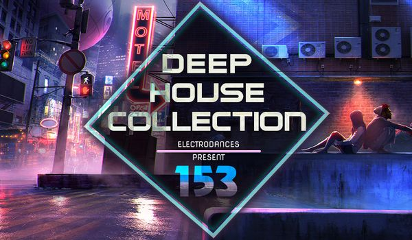 Сборник - Deep House Collection Vol.153 (2018) MP3