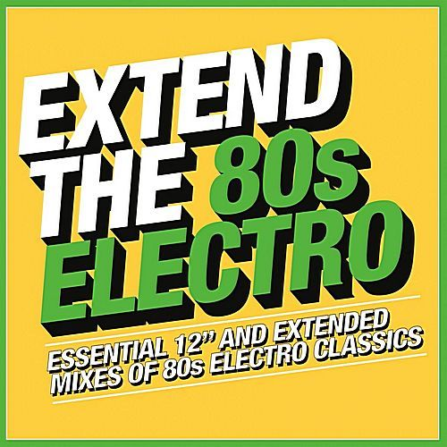 VA - Extend The 80s - Electro (2018) MP3
