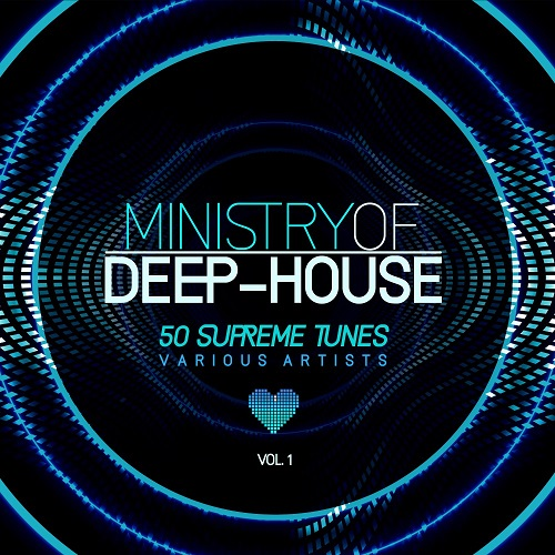 VA - Ministry of Deep-House (50 Supreme Tunes) Vol.1 (2018) MP3