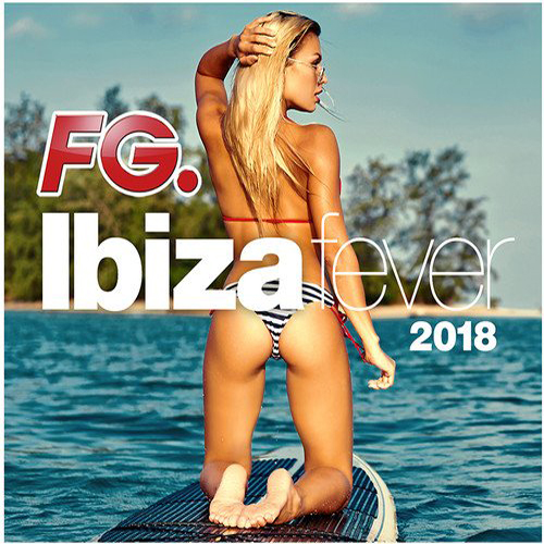 VA - FG Ibiza Fever 2018 [4CD] (2018) MP3