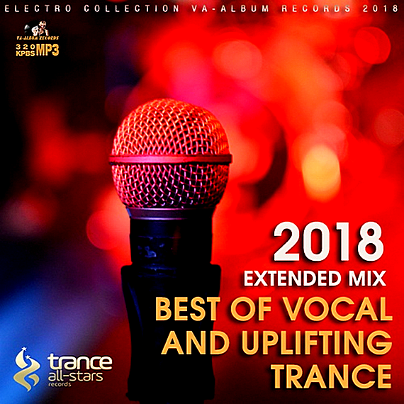 VA - Best Of Vocal And Uplifting Trance (2018) MP3