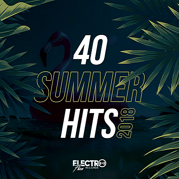 VA - 40 Summer Hits (2018) MP3