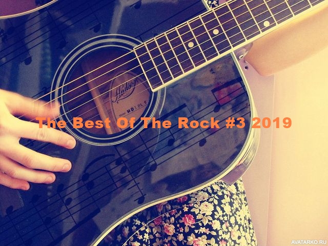 Сборник - The Best Of The Rock #3 2019 (2019) MP3