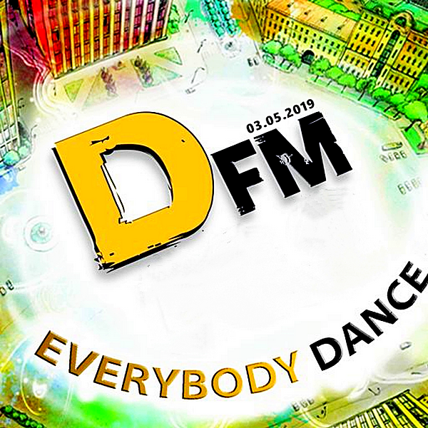 VA - Radio DFM: Top D-Chart [03.05] (2019) MP3