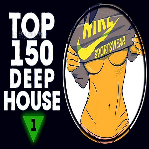 VA - Top 150 Deep House Tracks Vol.1 (2019) MP3