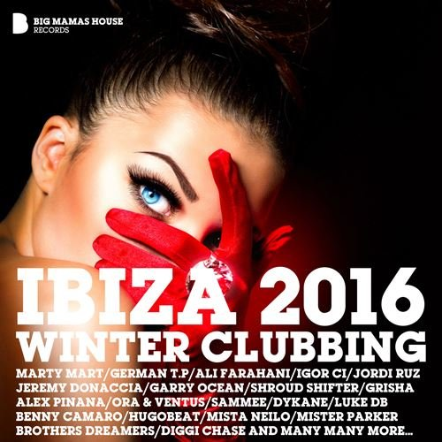 VA - Ibiza 2016 Winter Clubbing (Deluxe Version) (2016) MP3