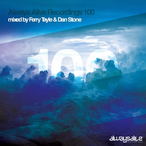 VA - Always Alive Recordings 100 (Mixed by Ferry Tayle and Dan Stone) (2015) MP3