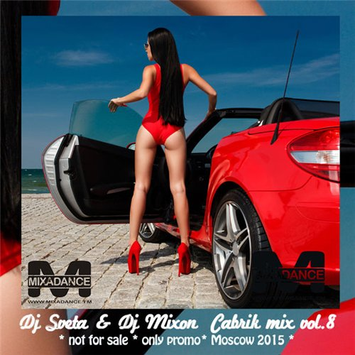Dj Sveta and Dj Mixon - Cabrik Mix Vol.8 (2015) MP3