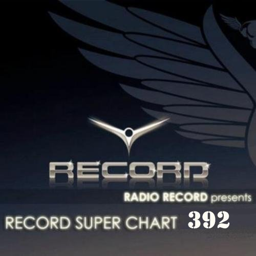 VA - Record Super Chart № 392 (06.06.2015) MP3
