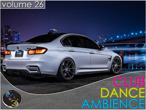 VA - Club Dance Ambience vol.26 (2015) MP3
