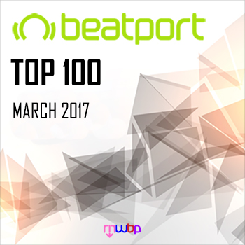 VA - Beatport Top 100 Downloads [March 2017] (2017) MP3