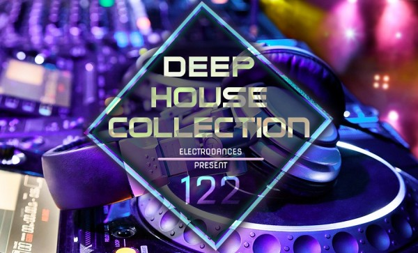 VA - Deep house collection vol.122 (2017) MP3