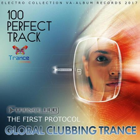 VA - The First Protocol: Global Clubbing Trance (2017) MP3