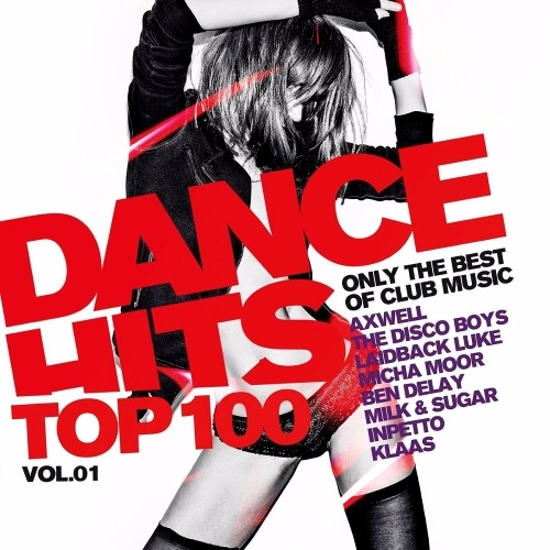 Сборник - Dance Hits Top 100 Only The Best Of Club Mus (2017) MP3