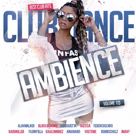 Сборник - Club Dance Ambience Vol.113 (2017) MP3