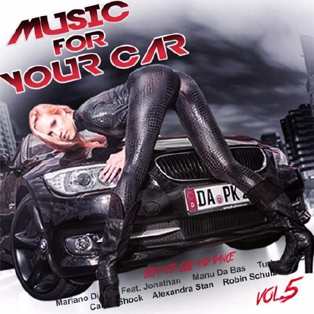 Сборник - Music for Your Car Vol.5 (2017) MP3