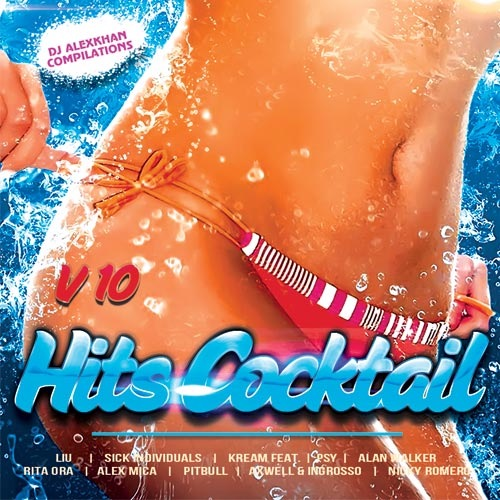 Сборник - Hits Cocktail Vol.10 (2017) MP3