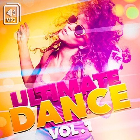 Сборник - Ultimate Dance Vol.1 (2017) MP3