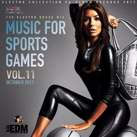 Сборник - Music For Sports Games Vol.11 (2017) MP3