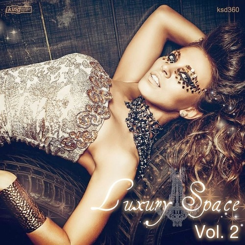Сборник - Luxury Space Vol. 2 Mixed By NoonStar (2017) MP3